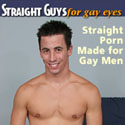 Click here to visit Straight Guys for Gay Eyes
